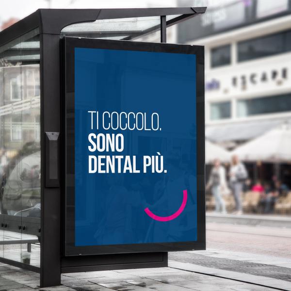 Dental Più Roma campagna opening manifesto